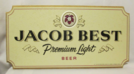 Jacob Best Premium Light Beer Sign