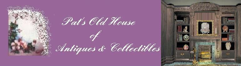 pats old house of antiques